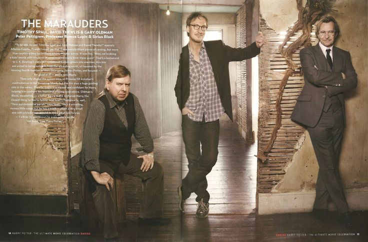 The Marauders.: Timothy Spall, David Thewlis,   and Gary Oldman AKA: Wormtail, Moony, and Padfoot