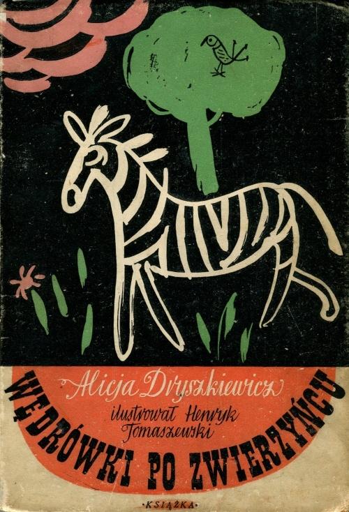 'Wędrówki po zwierzyńcu', cover by Henryk Tomaszewski.