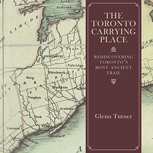The Toronto Carrying Place: Rediscovering Toronto's Most ... https://www.amazon.ca/dp/1459730461/ref=cm_sw_r_pi_dp_x_bqllzb4S344SJ