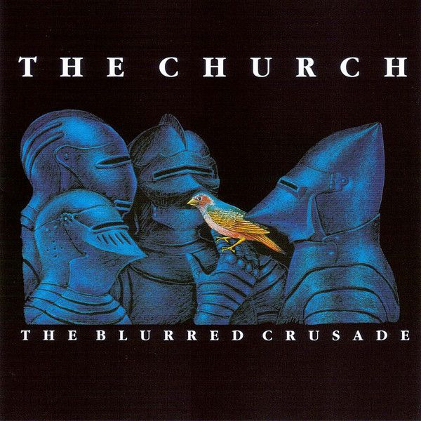 The Church The Blurred Crusade Vinyl Pussycat Records Album Cover Art Crusades Church