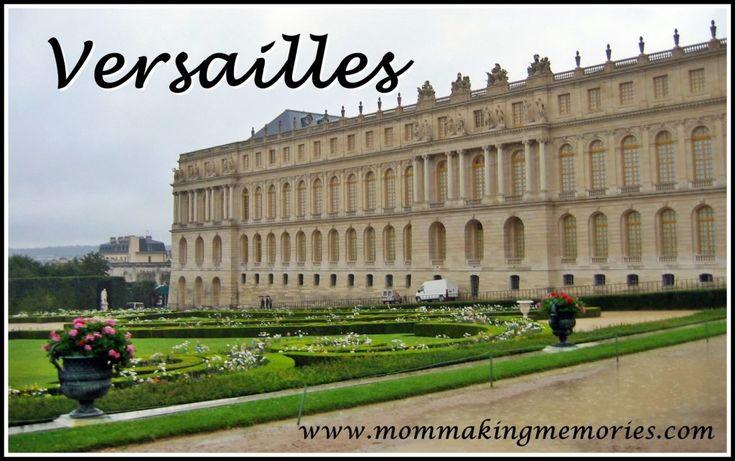 Versailles in Paris. www.mommakingmemories.com