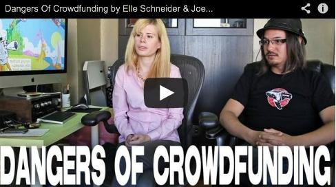 Dangers Of Crowdfunding by Elle Schneider & Joe Rubinstein.