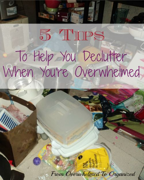 From Overwhelmed to Organized: 5 Tips to Help You Declutter When You're…