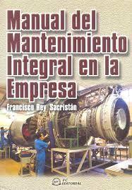 Manual de Mantenimiento Integral en la empresa: n° de pedido 621.8018 R456M 2001