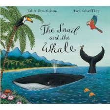 The Snail and the Whale.  by Julia Donaldson