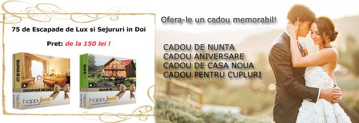 Cadou de nunta Cadou aniversar Cadou pentru cuplu Cadou romantic  Preturi de la 150 lei Sejur in Doi si Escapada de Lux