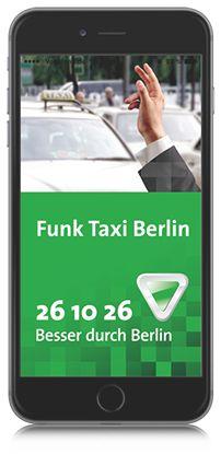 Funk Taxi Berlin - ☎ (030) 26 10 26 ✓ Mehr als 2.000 Taxis ✓ 24-Stunden Bestellhotline ✓ Onlinebestellung ✓ Taxi App