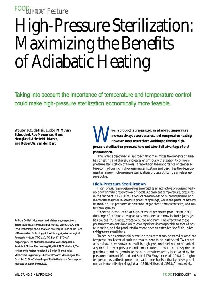 High-pressure sterilization: maximizing the benefits of adiabatic heating by Wouter de Heij via Slideshare