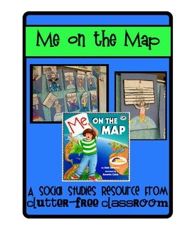 Me on the Map - A Social Studies & Language Arts Project    I based this project on Joan Sweeney's book, Me on the Map.