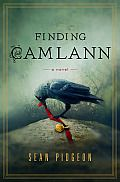 Finding Camlann by Sean Pidgeon: Despite the wealth of scholarship that pretends to offer proof, archaeologist Donald Gladstone knows there is no solid evidence that a real King Arthur ever existed. Still, the great popular tales spun by medieval historian Geoffrey of Monmouth, and embroidered by Chrétien de Troyes, Sir...