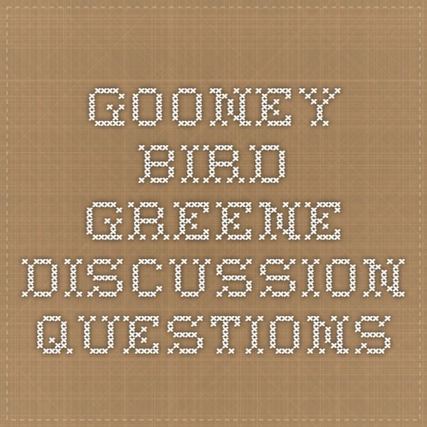 gooney bird greene discussion questions