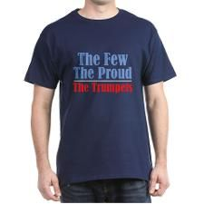 Few Proud Trumpets T-Shirt #marchingbandstuff #hornandcastle