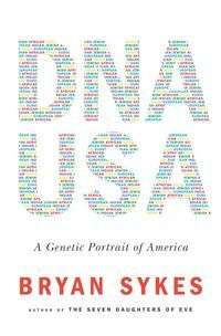 'DNA USA: A Genetic Biography of America,' by Bryan Sykes