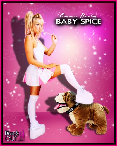 Baby Spice... I will never stop loving the spice girls. I had her long blonde hair, wore it in pigtails even lol. Had the white platform shoes, the mini skirts, lived in pink.