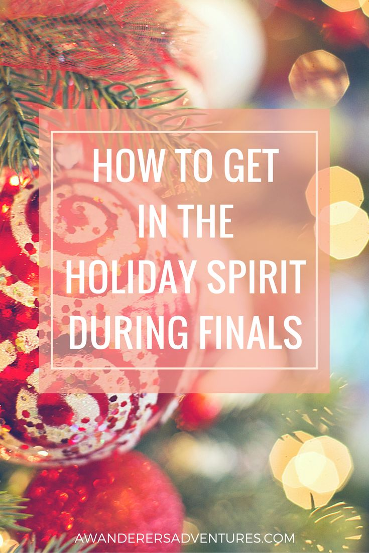Not really feeling the holiday spirit because of finals? Click through to read how you can get into the Christmas mood even while taking your final exams!