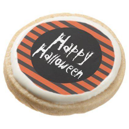 #Orange Black Striped Spooky Font Happy Halloween Round Shortbread Cookie - #Chocolates #Treats #chocolate