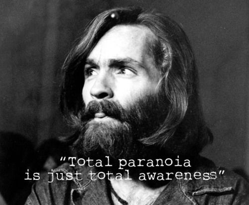 Another wise quote from Manson. He was a wise man, but deep down, he was a monster.
