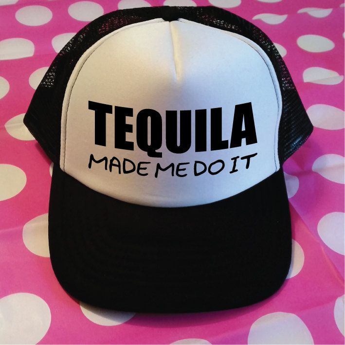 Tequila Made Me Do It Trucker Hat. Tequila Hat. Fun Drinking Hat. Party Hat. Hen Party. Beach Party. Birthday Party Hats. Bachelorette Party by SoPinkUK on Etsy with <3 from JDzigner www.jdzigner.com