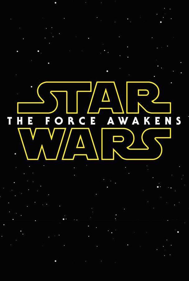 Star Wars: The Force Awakens (December 18, 2015) Finally a title. Still a little nervous about this.
