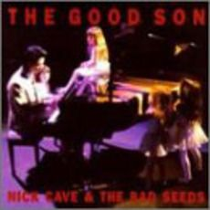 Nick Cave & The Bad Seeds - The Good Son (1990); Download for $1.08!