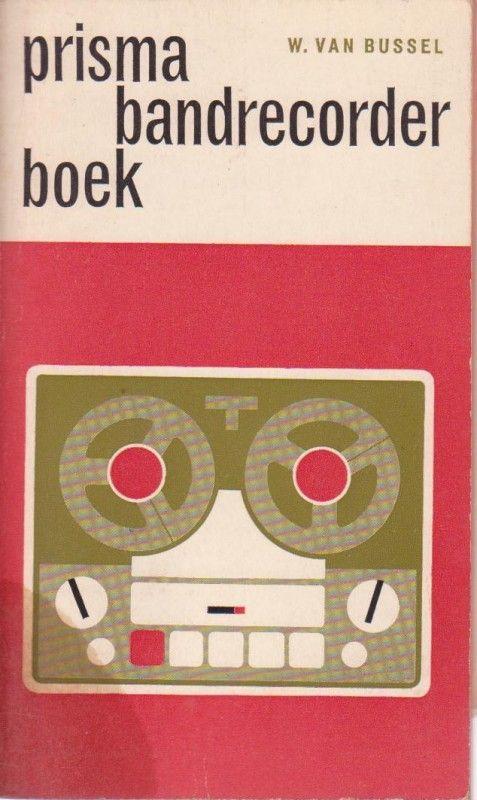 Prisma bandrecorderboek, W. van Brussel | Hobby en Vrije tijd | BoekwinkelStip