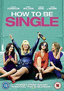 How To Be Single [DVD] [2016]: Amazon.co.uk: Dakota Johnson, Rebel Wilson, Leslie Mann, Damon Wayans Jr., Christian Ditter, Drew Barrymore, Dana Fox, Nancy Juvonen, John Rickard: DVD & Blu-ray