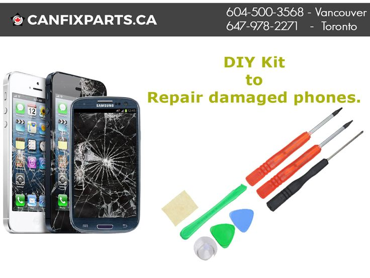 Canfixparts provides #DIY kit to repair damaged phones. Dial: +1 647-860-2271/ 604-721-8495 or visit http://ow.ly/eR2730eh1ux