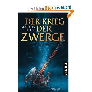 Markus Heitz - Der Krieg der Zwerge. Gute Fortsetzung.