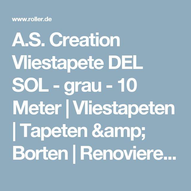 Perfect A S Creation Vliestapete DEL SOL grau Meter Vliestapeten Tapeten u Borten