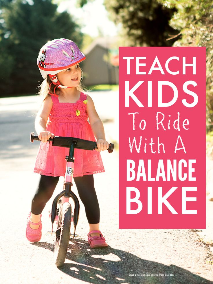 Balance bikes ... teach kids to ride with a balance bike ... our girls were whizzing around on pedal bikes (no stablisers) by aged 4 having learnt to ride on balance bikes, they are total genius