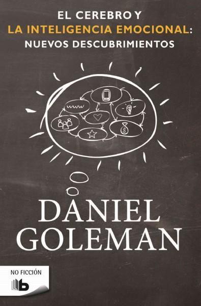 El cerebro y la inteligencia emocional/ The Brain and Emotional Intelligence: New Insights