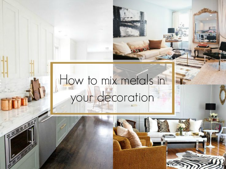 Ways to mix metals in your decoration