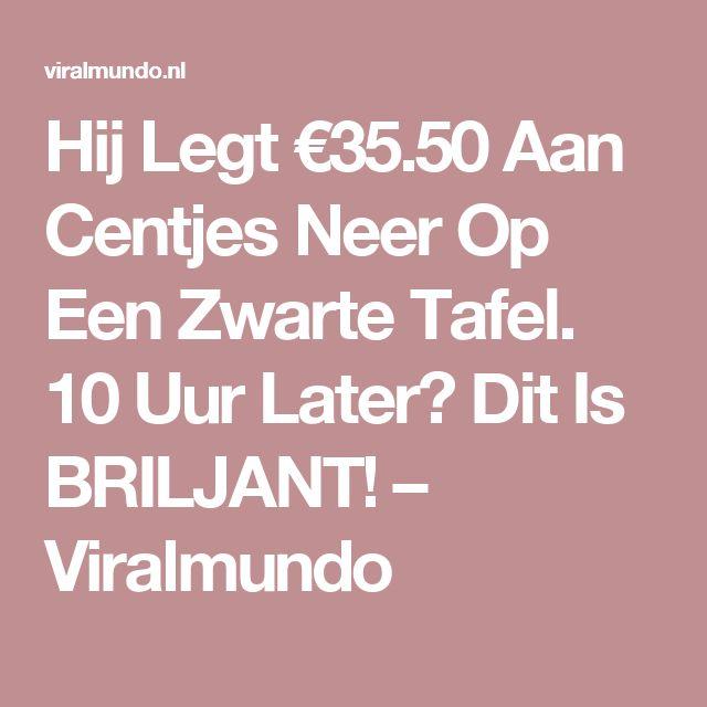 Hij Legt €35.50 Aan Centjes Neer Op Een Zwarte Tafel. 10 Uur Later? Dit Is BRILJANT! – Viralmundo
