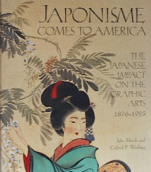 Book: Japonisme Comes to America:  The Japanese Impact on the Graphic Arts 1876-1925 by Julia Meech-Pekarik.
