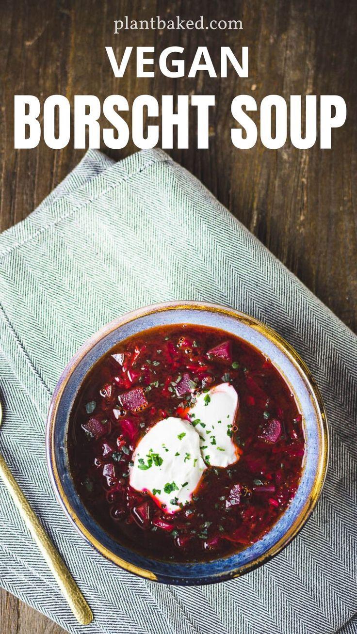 Borscht Soup Russian Beet Soup Vegan Borscht Recipe Recipe Beet Soup Borscht Soup Beet Soup Recipes