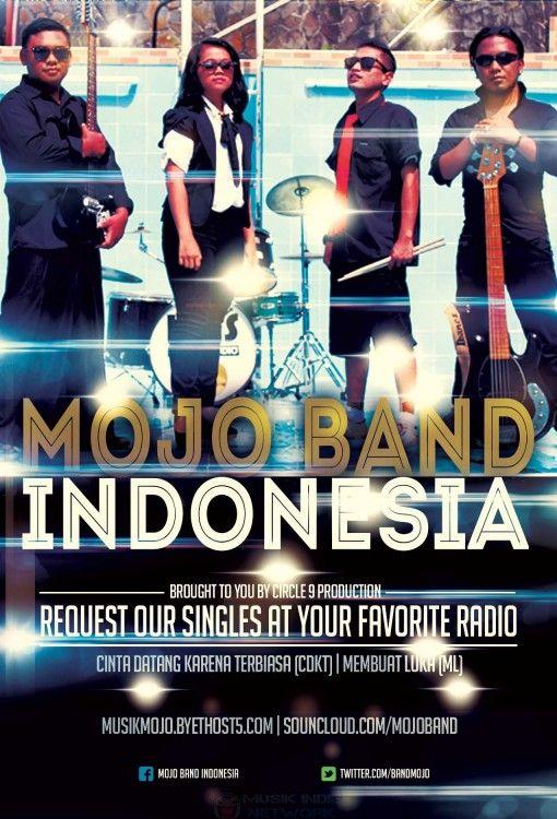 Mojo Band Indonesia - Poster Promo