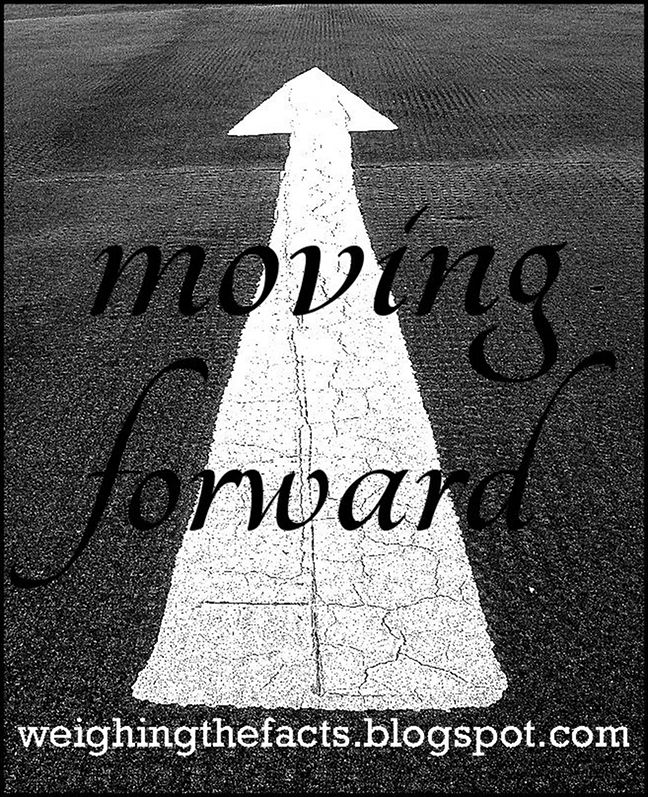 Moving Forward Quotes | Weighing The Facts: Inspirational Recovery Quotes: Moving Forward