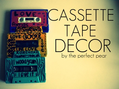 The Perfect Pear: DIY SUNDAY: Cassette Tape Decor