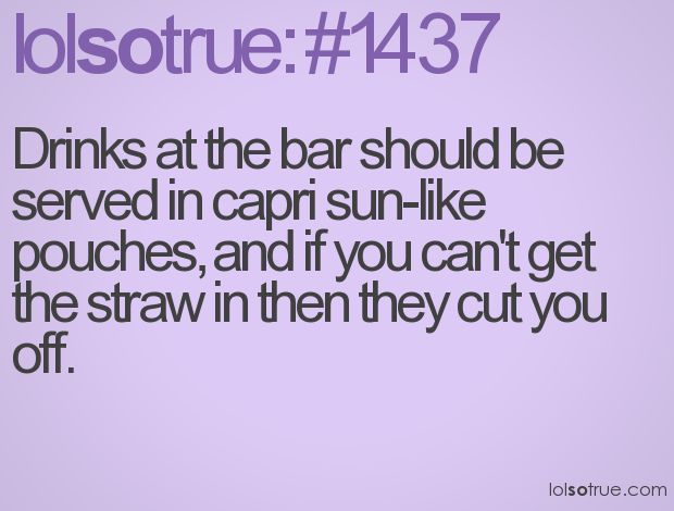 What a great idea!Good Ideas, S'Mores Bar, Capri Sun, Awesome Ideas, So True, So Funny, Sun Drinks, Lolsotrue Com, I M Sober