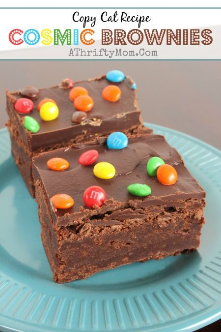 Cosmic Brownies Copy Cat Recipe, Dessert recipe for fudgy brownies, Fudgy Chocolate Brownie Recipe, Fudgy Chocolate Recipe