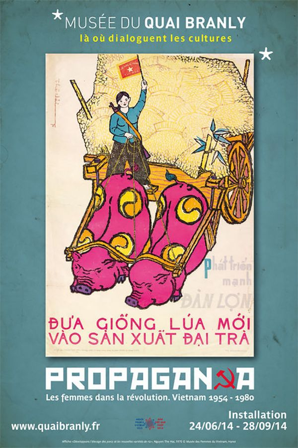 The Paris museum Musée du quai Branly has set up an installation dedicated to Vietnamese propaganda posters from 1954 - 2000. The posters which come from the collections of the Museum of Women in Hanoi feature the roles of Vietnamese women both at work and in war.