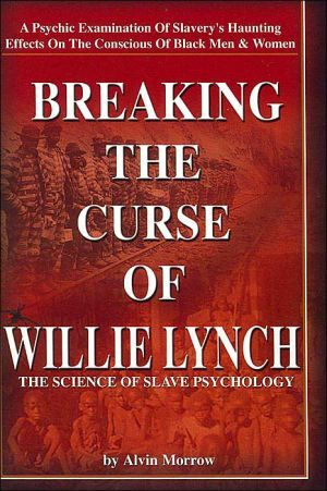 willie lynch syndrome effect on the Willie lynch syndrome: its consequence on the african american community yesteryear and nowadays reasonably history of the intervention of a race of people or pull someone's leg is this a ground for reparations.