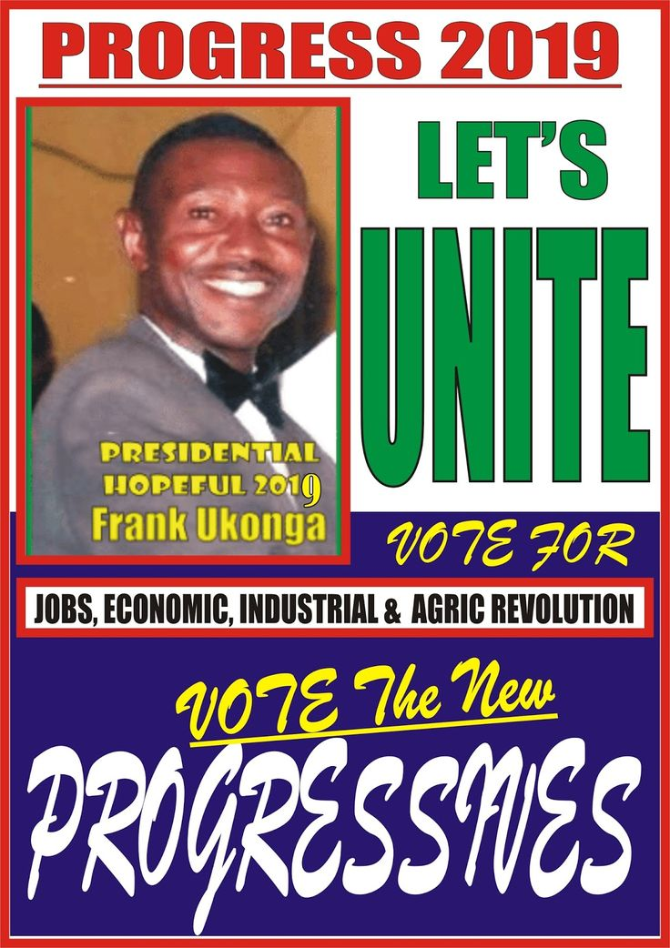 """World News: 2019 Presidential Election: Focus on Foreign Policy Thrust: H.E. Prince Frank Ukonga A Presidential Aspirant  unveil  """"THE MARSHAL PLAN""""  to take Nigeria, Africa & the Black Race to the promise land of Progress & Prosperity -To Create a Civilization second to none in the entire Affairs of the Human Race of all Times.   NATIONAL PEOPLES NEWS"""