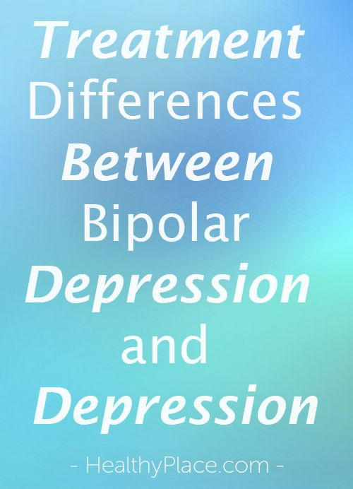 Learn about the major differences between the treatment of bipolar depression and depression and why it's so important you know about Bipolar Depression.  www.HealthyPlace.com