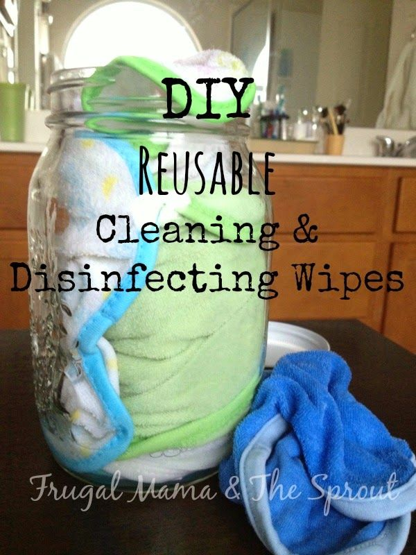 DIY Reusable Cleaning & Disinfecting Wipes. Super cheap, easy and eco-friendly!