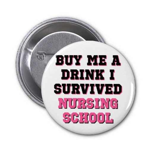 Nursing School Buy Me A Drink Pinback Button   Click on photo to purchase. Check out all current coupon offers and save! http://www.zazzle.com/coupons?rf=238785193994622463&tc=pin