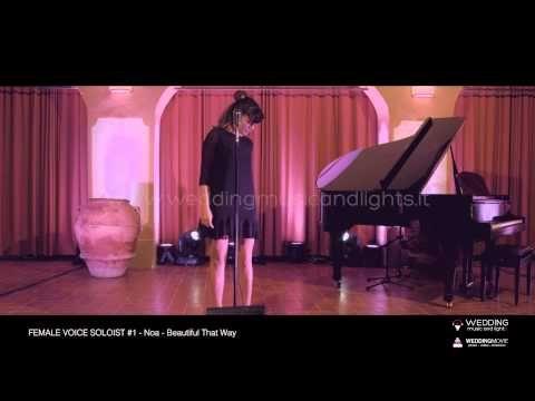 Female Voice Soloist #1 - Beautiful That Way   http://weddingmusicandlights.it/