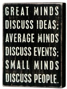 : Average Minds, Eleanor Roosevelt, Truth, Minds Discuss, Discuss Events, So True, Favorite Quotes, Small Minds, Discuss Ideas