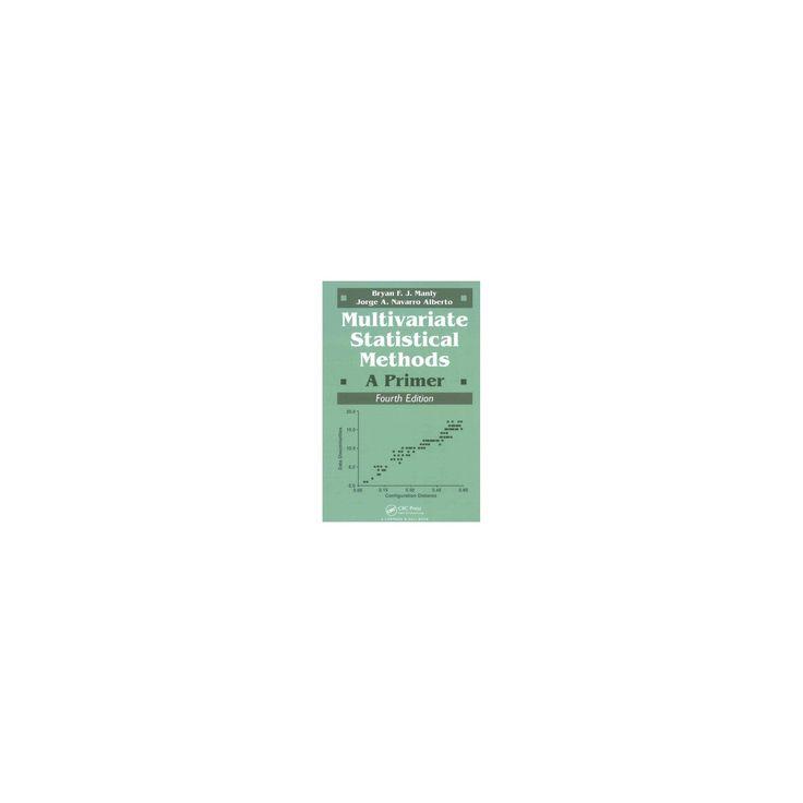 Multivariate Statistical Methods : A Primer (Paperback) (Bryan F. J. Manly)