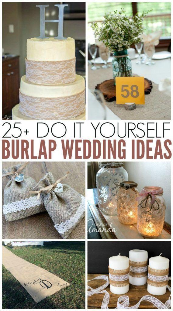 Burlap Wedding Ideas For Your Rustic Wedding Use These Diy Wedding Ideas To Plan Your Rustic W Rustic Burlap Wedding Burlap Wedding Decorations Burlap Wedding